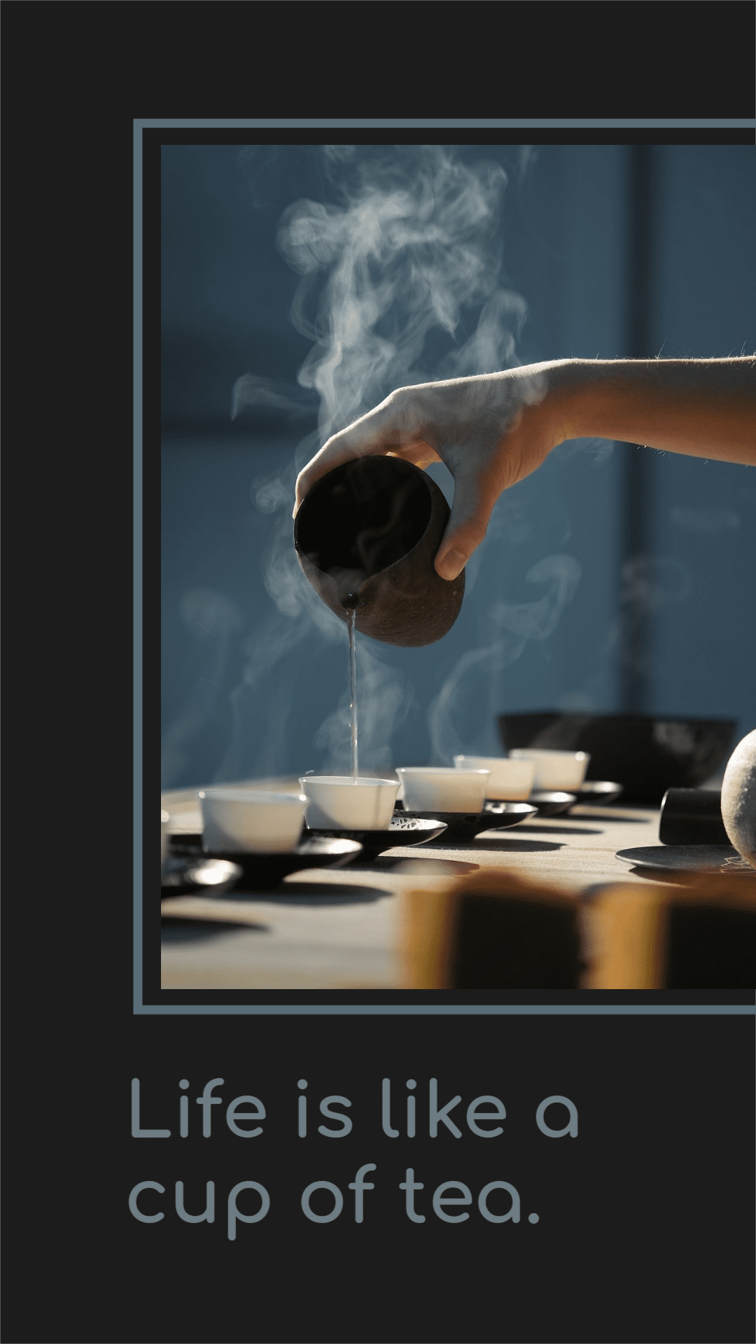 25-life-is-like-tea-instagram-story-template