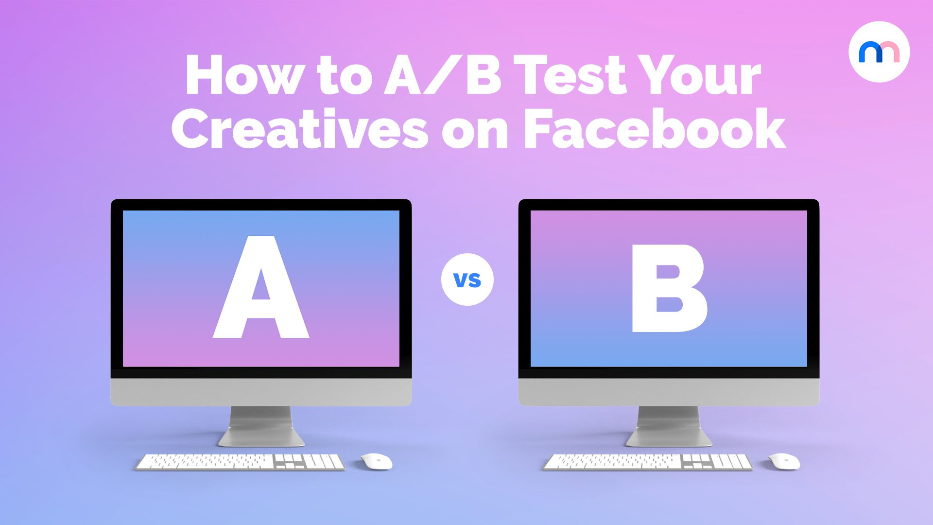 how-to-a-b-test-ads-on-facebook
