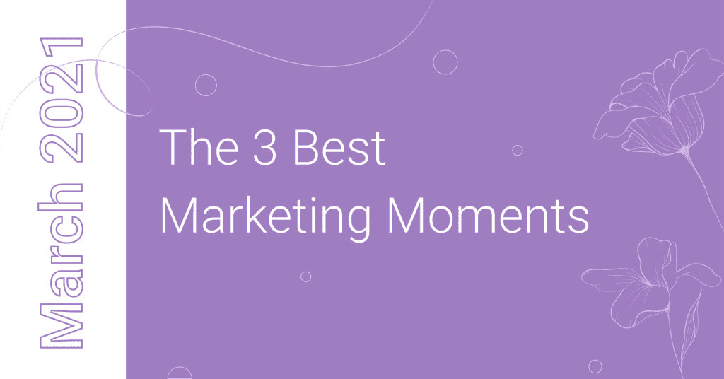 best-marketing-moments-of-march-cover-photo