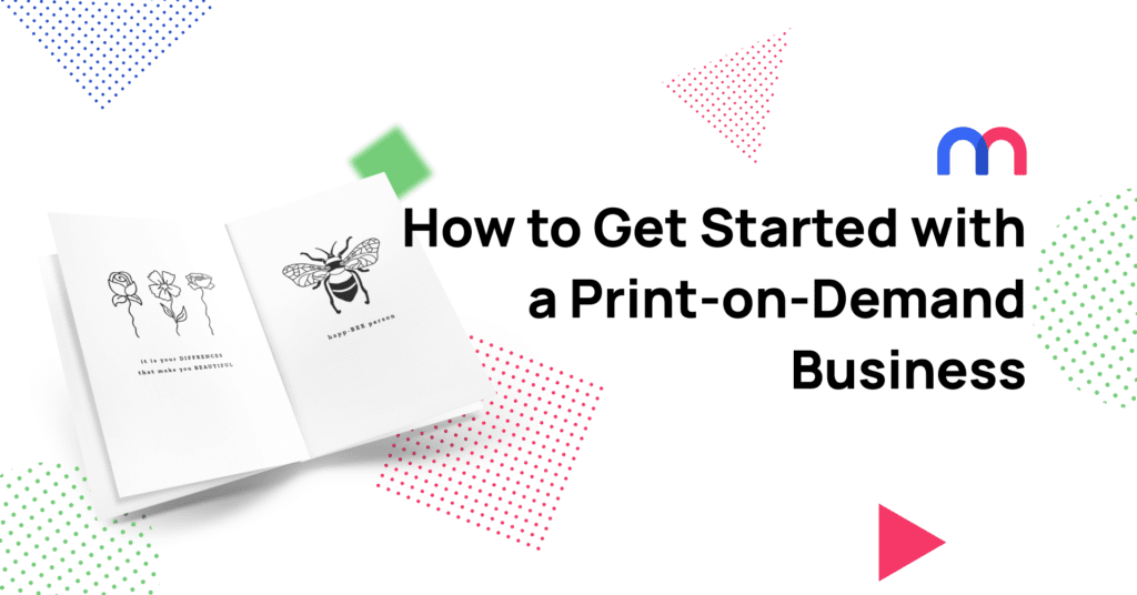 How to get started with a print-on-demand business cover photo