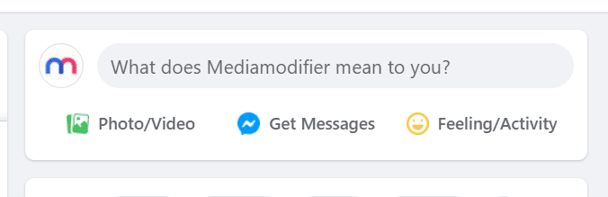 """Screenshot of the Facebook secret engagement tip """"What does Mediamodifier mean to you?"""" in the status update tab"""