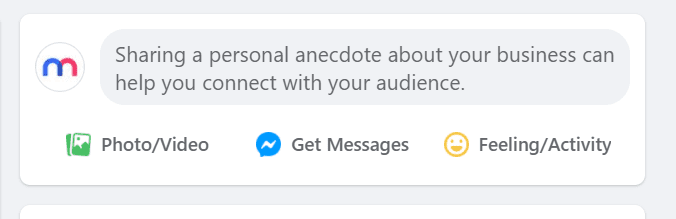 """Screenshot of the Facebook secret engagement tip """"Sharing a personal anecdote about your business can help you connect with your audience."""" in the status update tab"""