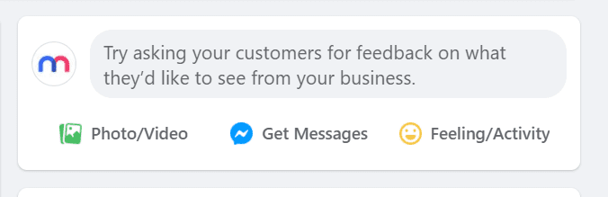 """Screenshot of the Facebook secret engagement tip """"Try asking your customers for feedback on what they'd like to see from your business."""" in the status update tab"""
